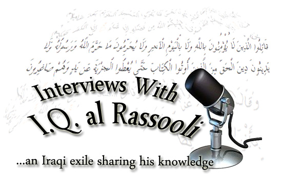 Re-load this page of links to radio interviews with Ibn Q al-Rassooli (an Iraqi exile committed to warning the world of the dangers of Islam)